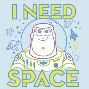 "Buzz Lightyear ""I Need Space"""