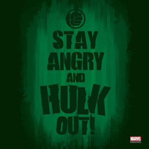 Stay Angry And Hulk Out