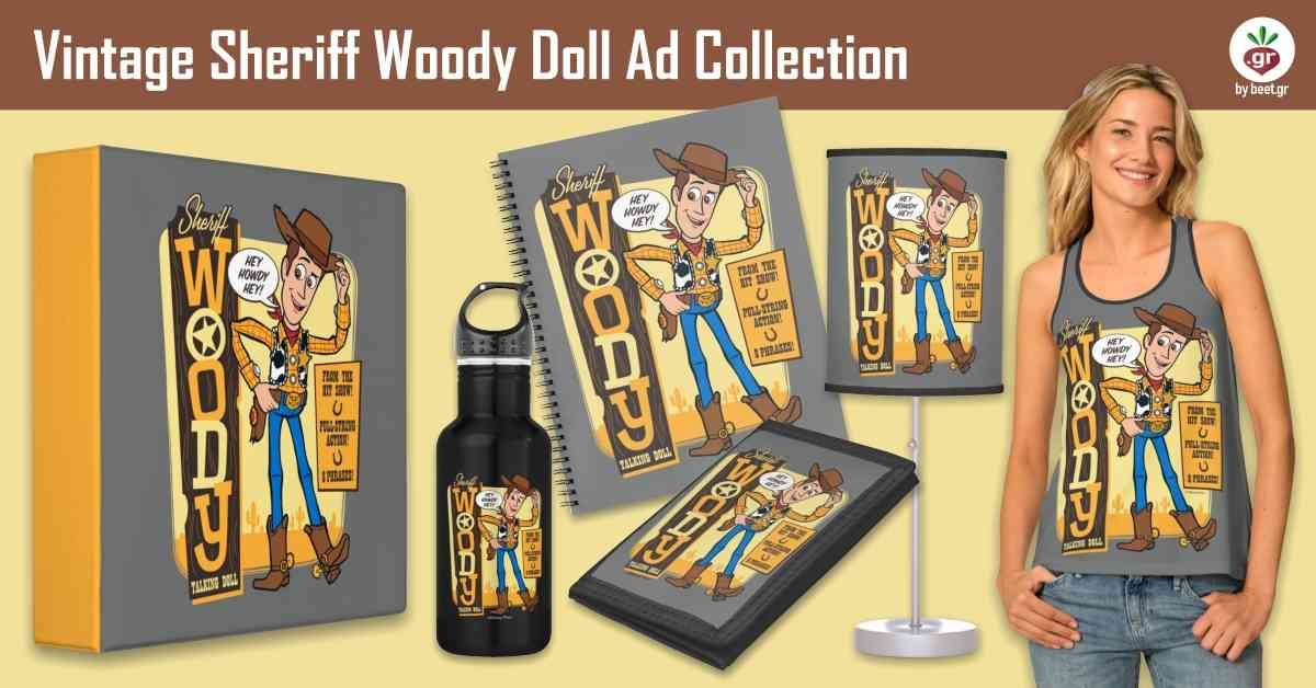 Vintage Sheriff Woody Doll Ad